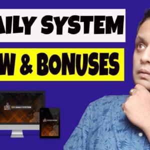 1K Daily System Review, Demo & BONUSES