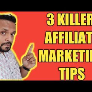 3 Killer Affiliate Marketing Tips for Beginners in 2019