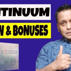 Continuum Review, Demo & BONUSES