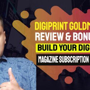 DigiPrint Goldmines Review, Demo & Bonuses
