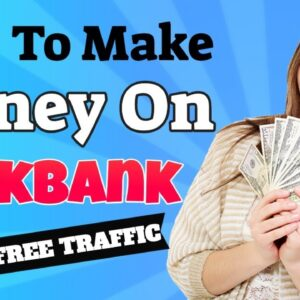 How to Make Money on Clickbank with Free Traffic | Clickbank for Beginners in 2019