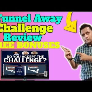One Funnel Away Challenge (OFA Challenge) Overview & Bonus - Inside Look and Review at OneFunnelAway