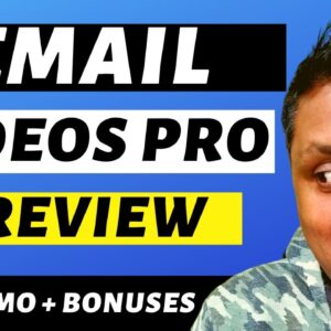 Email Videos Pro Review - Add Full Blown Videos (NOT GIF)To Your Emails