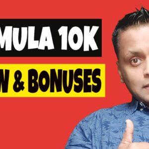 Formula 10K Review, Demo & My Bonus Bundle!