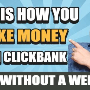 How to Make Money 💵 with Clickbank Fast 😀 Start Affiliate Marketing With Clickbank