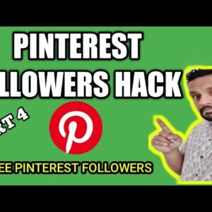 How to Grow Pinterest Followers for FREE | Super Easy Hack 2019 - Part 4