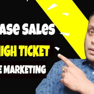 How To Promote High Ticket Affiliate Programs Legit in 2020