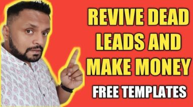 How to Revive Dead Leads to Make Money Online[FREE EMAIL TEMPLATES]