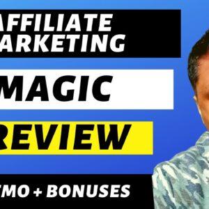 Affiliate Marketing Magic Review - 🤑CRAZY BONUS BUNDLE🤑