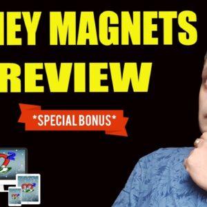 Money Magnets Review, DEMO & EXCLUSIVE BONUSES