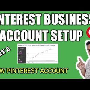 How to Create Pinterest Business Account|Use Pinterest for Business |Grow Pinterest Followers-Part 2