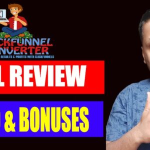 Clickfunnel Converter Review, Demo & Bonuses | How to Build your Business on ClickFunnels