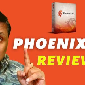 Phoenix 2.0 Review - The Secret Phoenix 2.0 Method