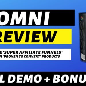 Omni Review - Create DFY Affiliate Funnels With Built In Products And Traffic