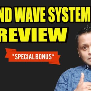Second Wave System Review, DEMO & EXCLUSIVE BONUSES