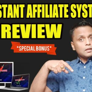 The Instant Affiliate System Review, DEMO & EXCLUSIVE BONUSES
