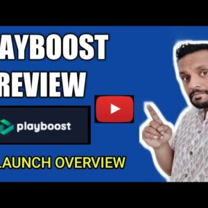 Playboost Review -  Get more views on your videos, in just 3 steps | Pre Launch Overview
