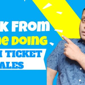 What does High Ticket Sales Means   How You Can Sell Yours?