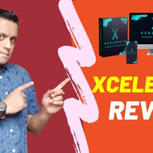 Xcelerate Review - ⚠️ Don't BUY Without Watching My Video🚫