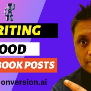 The BEST Way to Write Facebook Posts (Leveraging Conversion.AI)