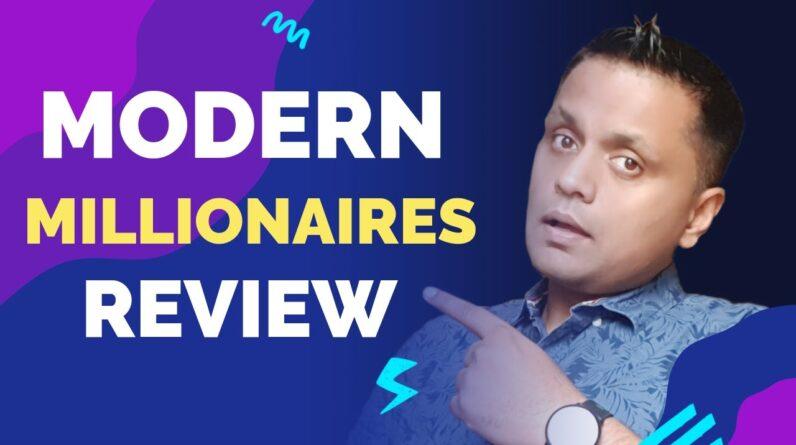 Modern Millionaires Review - Is It LEGIT?