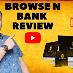 Browse n Bank Review - The World's First System That PAYS Us To Use The Internet!