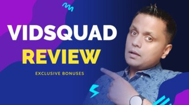 VidSquad Review - Wistia/Vimeo Killer For LOW One Time Price!